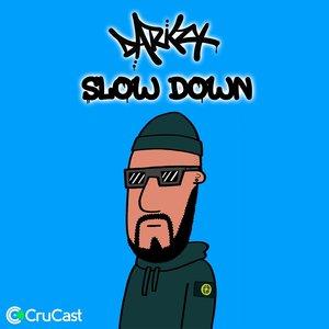 DARKZY - Slow Down