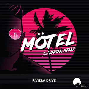 MOTEL feat JAYDA KELLY - Riviera Drive
