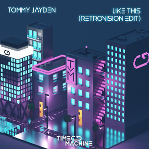 TOMMY JAYDEN - Like This