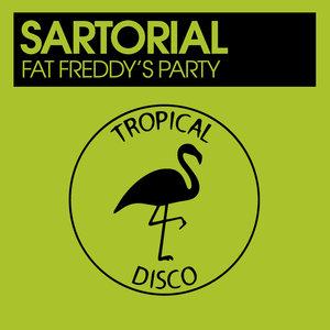 SARTORIAL - Fat Freddy's Party