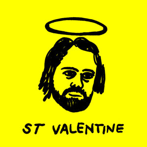 ST VALENTINE - The End Is Bright