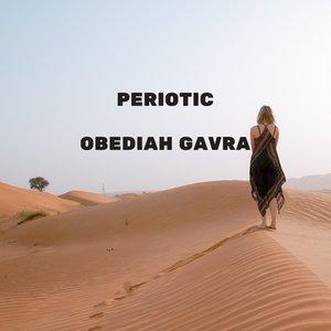 OBEDIAH GAVRA - Periotic