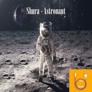 SHURA - Astronaut