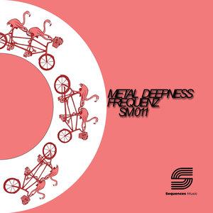 FREQUENZ - Metal Deepness