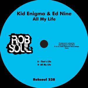 KID ENIGMA & ED NINE - All My Life