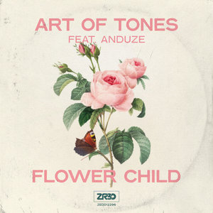 ART OF TONES feat ANDUZE - Flower Child