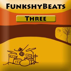 FUNKSHYBEATS - Three