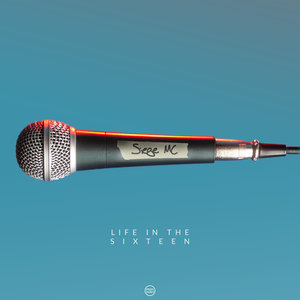 SIEGE MC - Life In The Sixteen