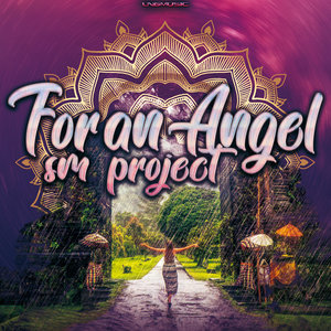 SM PROJECT - For An Angel