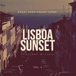 VARIOUS - Lisboa Sunset (Sweet Deep-House Tunes) Vol 4