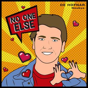 de HOFNAR feat NOUBYA - No One Else