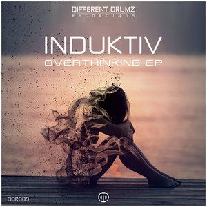 INDUKTIV - Overthinking EP