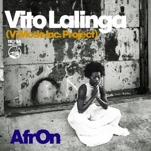 VITO LALINGA (VI MODE INC PROJECT) - AfrOn
