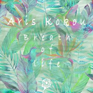 ARIS KOKOU - Breath Of Life