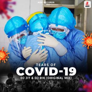 DJ JIT & DJ RIK - Tears Of Covid 19