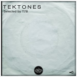 VARIOUS - Tektones #6 (Selected By T78)