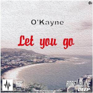 O'KAYNE - Let You Go
