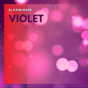 BLOWMINDER - Violet