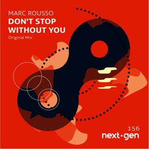 MARC ROUSSO - Don't Stop Without You
