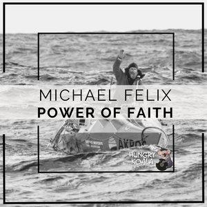 MICHAEL FELIX - Power Of Faith