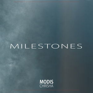 MODIS CHRISHA - Milestones