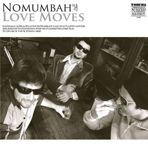 NOMUMBAH - Love Moves