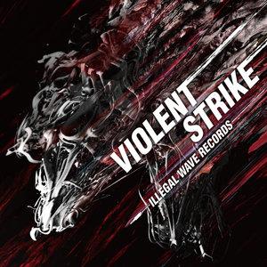 VARIOUS - Violent Strike
