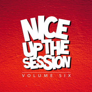VARIOUS - Nice Up The Session Vol 6