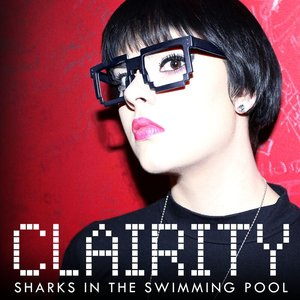 CLAIRITY - Sharks In The Swimming Pool