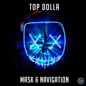 TOP DOLLA - Mask