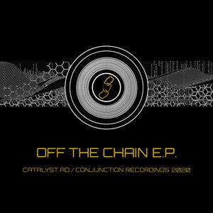 CATALYST.AD & DJ E - Off The Chain