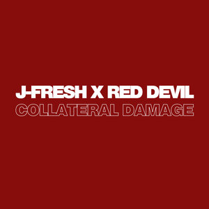 J-FRESH & RED DEVIL - Collateral Damage