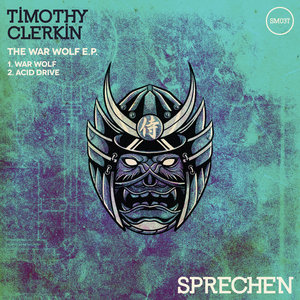 TIMOTHY CLERKIN - The War Wolf EP