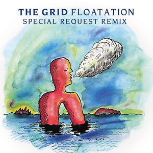 THE GRID - Floatation (Remixes)