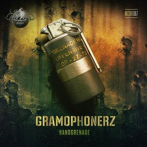 GRAMOPHONERZ - Handgrenade
