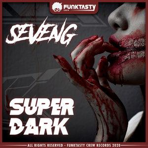 SEVENG - Super Dark