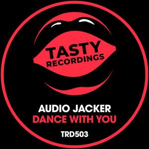AUDIO JACKER - Dance With You