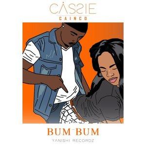 CASSIE CAINCO - Bum Bum