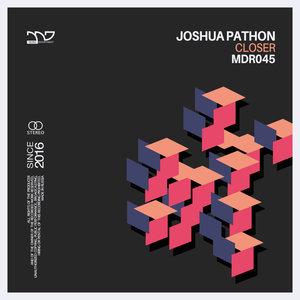 JOSHUA PATHON - Closer
