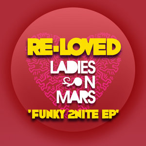 LADIES ON MARS - Funky 2nite EP