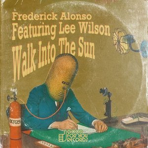 FREDERICK ALONSO feat LEE WILSON - Walk Into The Sun