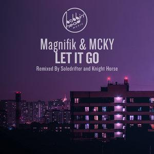 MAGNIFIK & MCKY - Let It Go