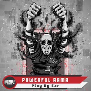 POWERFUL RAMA - Play By Ear