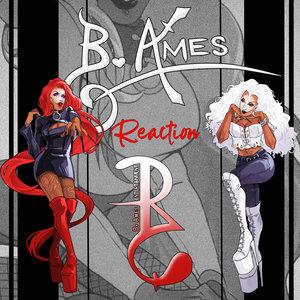 B AMES - Reaction