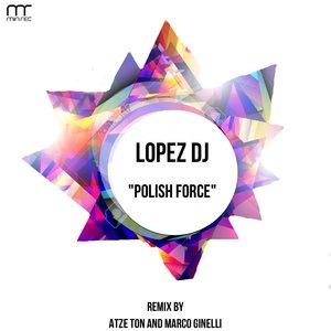 LOPEZ DJ - Polish Force