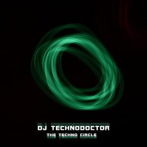 DJ TECHNODOCTOR - The Techno Circle