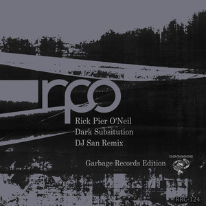 RICK PIER O'NEIL - Dark Subtitution (DJ San remix)