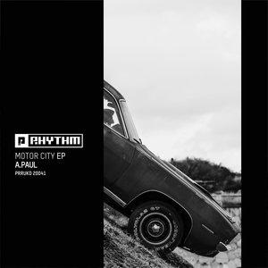 A PAUL - Motor City EP