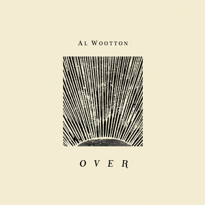 AL WOOTTON - Over