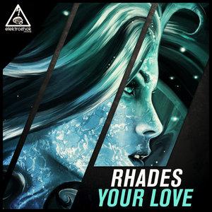 RHADES - Your Love